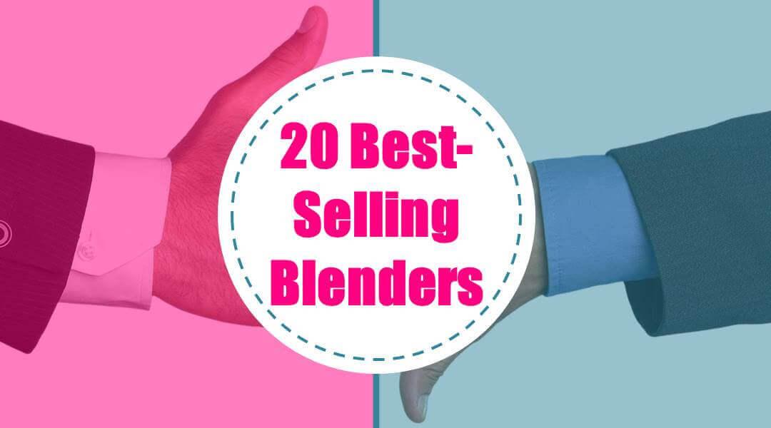 Top 20 Best Blenders of Blendtec vs Vitamix