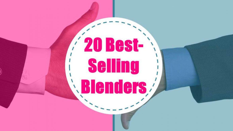 Blendtec vs Vitamix Comparison Review –> 20 Best Selling Blenders